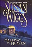 Halfway To Heaven (Hardcover) (0739421468) by Susan Wiggs