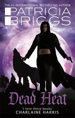 by-patricia-briggs-dead-heat-an-alpha-and-omega-novel-2015-03-18-paperback