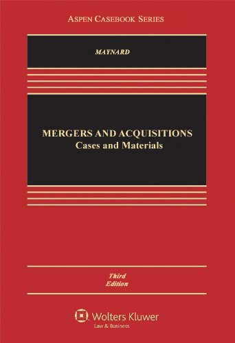 mergers-and-acquisitions-cases-materials-and-problems-aspen-casebooks-written-by-therese-h-maynard-2