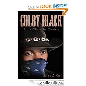Colby Black: From Slave to Cowboy