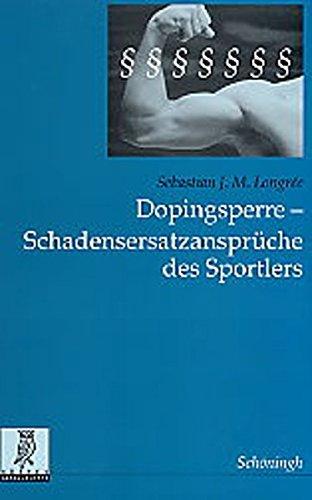 Dopingsperre - Schadensersatzansprüche des Sportlers (Rechts- und Staatswissenschaftliche Veröffentlichungen der Görres-Gesellschaft)