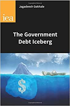 The Government Debt Iceberg (Research Monograph)