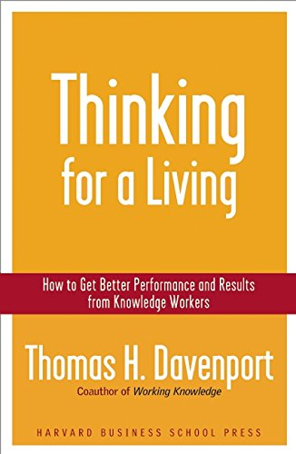 Thinking for a Living: How to Get Better Performances And...