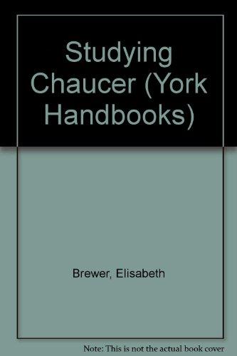 STUDYING CHAUCER (York Handbooks)