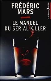 Le  manuel du serial killer