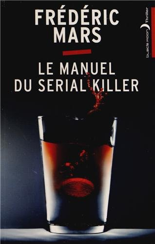 Frederic Mars - le manuel du serial killer