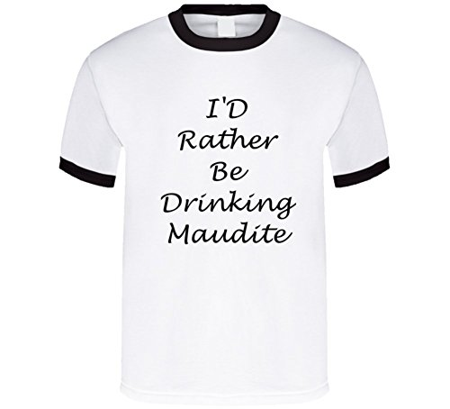 sunshine-t-shirts-id-rather-be-drinking-maudite-funny-t-shirt-2xl-black-ringer
