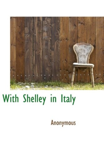 With Shelley in Italy