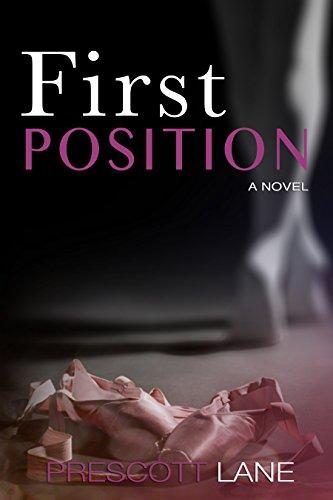 Book: First Position by Prescott Lane