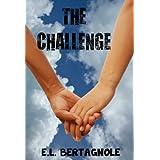 THE CHALLENGE ~ E.L. Bertagnole