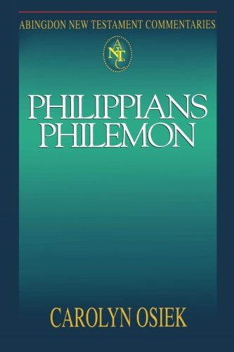 Abingdon New Testament Commentary - Philippians & Philemon (Abingdon New Testament Commentaries)