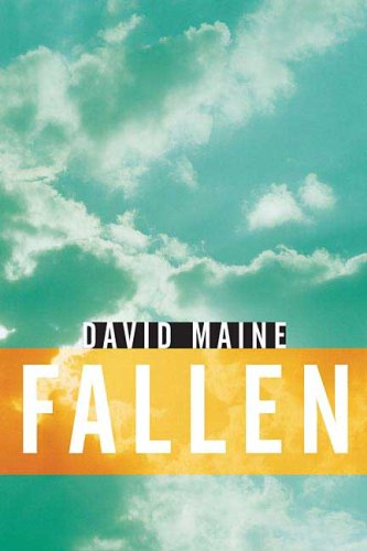 Fallen, DAVID MAINE