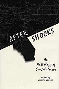 After Shocks: An Anthology of So-Cal Horror by James Van Pelt, Denise Dumars, Christa Faust and Michael Frounfelter