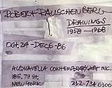 Robert Rauschenberg drawings, 1958-1968: October 24-December 6, 1986 ... Acquavella Contemporary Art, Inc. ... New York, New York
