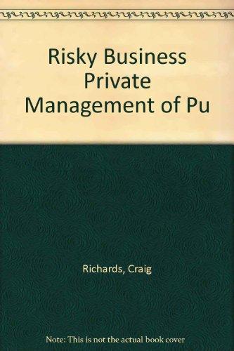 Risky Business Private Management of Public  Schools