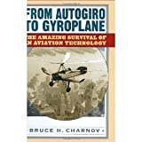 img - for From Autogiro to Gyroplane: The Amazing Survival of an Aviation Technology [Hardcover] [2003] Bruce H. Charnov book / textbook / text book