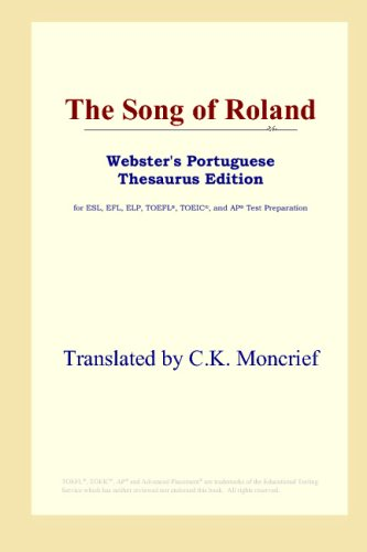 The Song of Roland (Webster's Portuguese Thesaurus Edition)