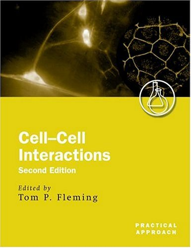 Cell-Cell Interactions (Practical Approach Series)