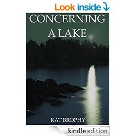 Concerning a Lake