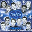The Pop Idol: The Idols: The Xmas Factor