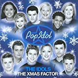 The Pop Idol: The Idols: The Xmas Factor Various Artists