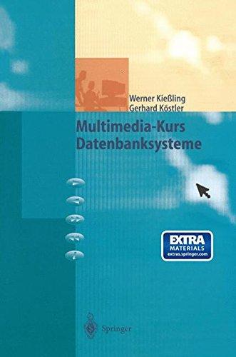 Multimedia-Kurs Datenbanksysteme  [Kießling, Werner - Kostler, Gerhard] (Tapa Blanda)