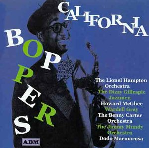 California Boppers by Lionel Hampton Orchestra, Benny Carter, Barney Kessel, Howard McGhee and Jimmy Mundy