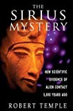 img - for Robert K. G. Temple: The Sirius Mystery : New Scientific Evidence of Alien Contact 5,000 Years Ago (Paperback); 1998 Edition book / textbook / text book