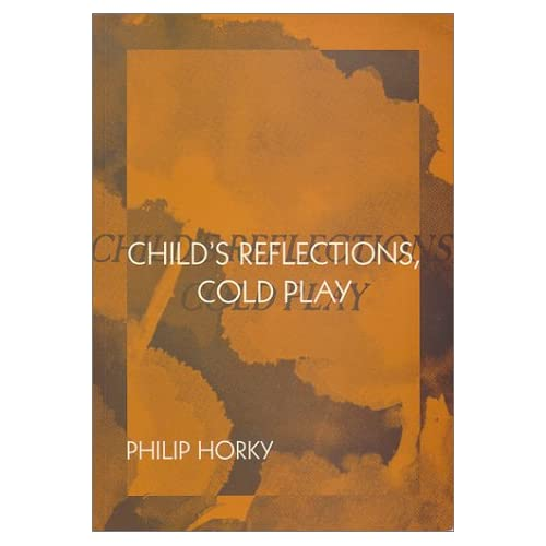 Child's Reflections, Cold Play: Philip Horky: 9781861062048: Amazon