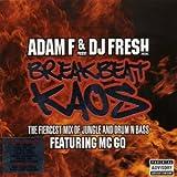 Adam F & DJ Fresh Pres Breakbe