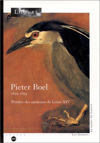 Pieter Boel, 1622-1674 : Peinture des animaux de Louis XIV