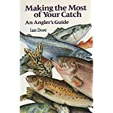 Making the Most of Your Catchby Ian Dore