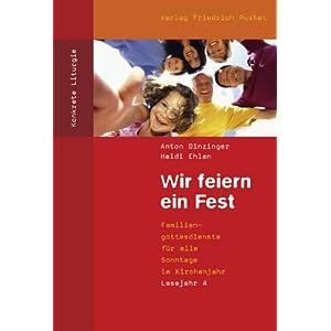 eBook Cover für  Wir feiern ein Fest Lesejahr A Familiengottesdienste f xFC r alle Sonntage im Kirchenjahr