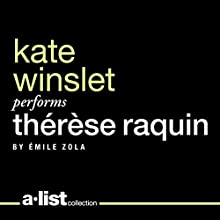 Thérèse Raquin (       UNABRIDGED) by Emile Zola Narrated by Kate Winslet