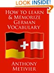 How to Learn and Memorize German Voca...
