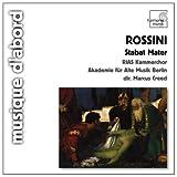 Rossini Rossini: Stabat Mater