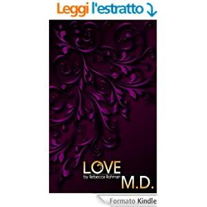Love M.D. (English Edition) eBook: Rebecca Rohman, L.A. Mitchell: Amazon.it: Kindle Store