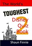 The World's Toughest Disney Quiz Book Volume 2