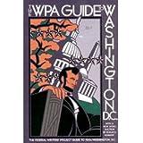 The WPA Guide to Washington DC