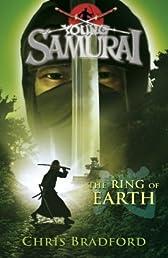 Young Samurai #4: The Ring of Earth (Young Samarai)