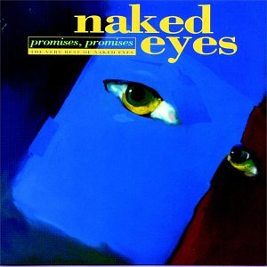 Naked Eyes - Promises Promises: Very Best Of - Zortam Music