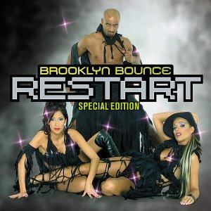 Brooklyn Bounce - Restart (Special Edition) - Zortam Music
