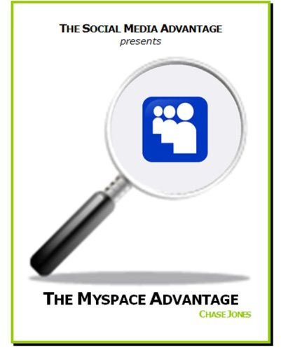 the-myspace-advantage-the-social-media-advantage