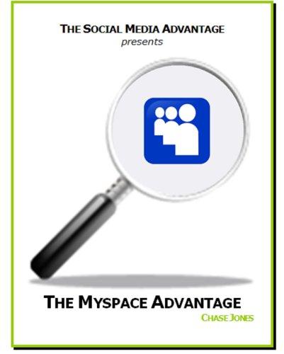 the-myspace-advantage-the-social-media-advantage-english-edition