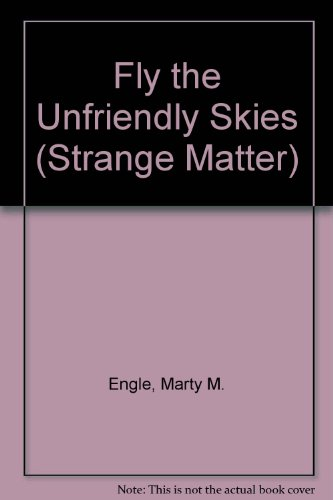Fly the Unfriendly Skies (Strange Matter) [Large Print]