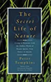 The Secret Life of Nature: Living in Harmony with the Hidden World of Nature Spirits from Fairies to Quarks (0722535546) by Tompkins, Peter
