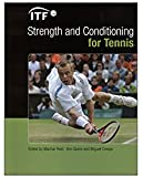 ITF Strength and Conditioning for Tennis (English Edition)