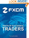 Best Practices from FXCM's Most Profi...