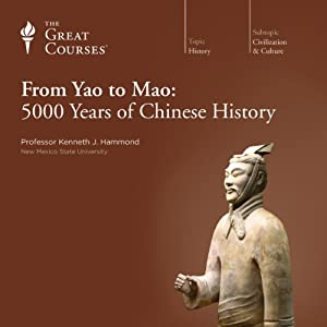 From Yao to Mao: 5000 Years of Chinese History Lecture