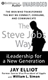 The Steve Jobs Way: iLeadership for a New Generation, Library Edition